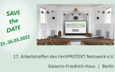 17. Arbeitstreffen des FertiPROTEKT Netzwerk e.V. 2022
